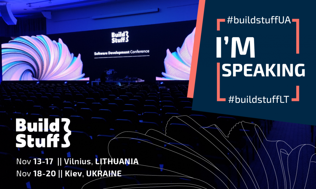 Speaking announcement: Build Stuff 2019